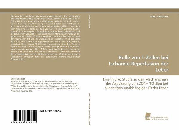 Rolle von T-Zellen bei Ischämie-Reperfusion der Leber von Marc ...