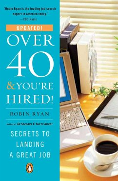 Over 40 & You're Hired!: Secrets to Landing a Great Job - Ryan, Robin