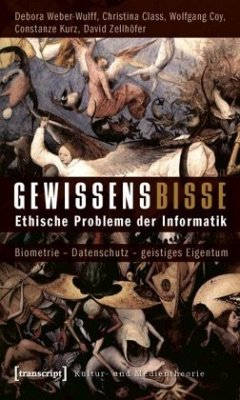 Gewissensbisse - Weber-Wulff, Debora; Class, Christina; Coy, Wolfgang; Kurz, Constanze; Zellhöfer, David