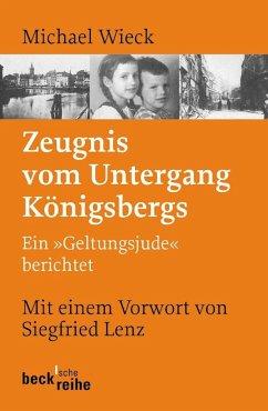 Zeugnis vom Untergang Königsbergs - Wieck, Michael