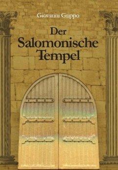 Der Salomonische Tempel im Wandel von 3000 Jahren