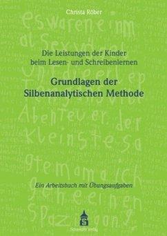 Die Leistungen der Kinder beim Lesen- und Schreibenlernen - Röber, Christa