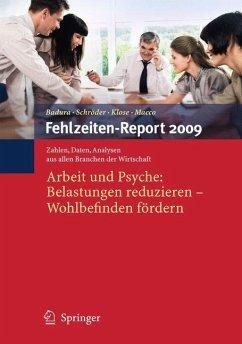 Fehlzeiten-Report 2009 - Badura, Bernhard / Schröder, Helmut / Klose, Joachim et al. (Hrsg.)