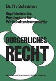 Repetitorium des Privatrechtes für Wirtschaftswissenschaftler