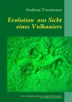 Evolution aus Sicht eines Vulkaniers - Treutmann, Andreas