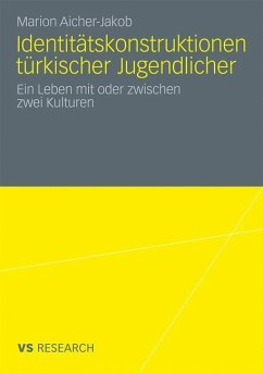 Identitätskonstruktionen türkischer Jugendlicher - Aicher-Jakob, Marion