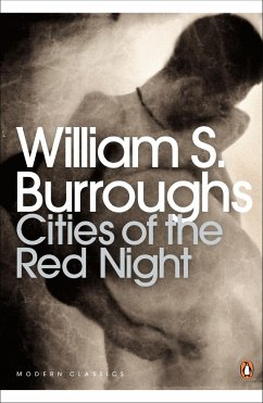Cities of the Red Night - Burroughs, William S.