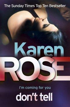 Don't Tell (The Chicago Series Book 1) - Rose, Karen