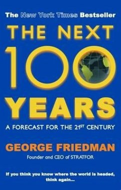 The Next 100 Years - Friedman, George