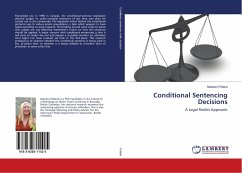 Conditional Sentencing Decisions