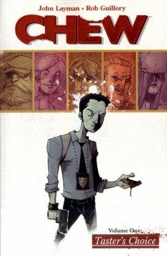 Chew Volume 1: Tasters Choice - Layman, John