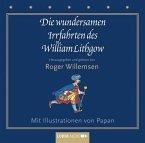 Die wundersamen Irrfahrten des William Lithgow, 2 Audio-CDs