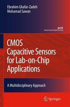 CMOS Capacitive Sensors for Lab-on-Chip Applications - Ghafar-Zadeh, Ebrahim; Sawan, Mohamad