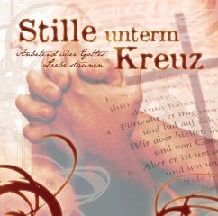 Stille unterm Kreuz, 1 Audio-CD