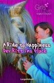 A Ride to Happiness - Der Ritt ins Glück