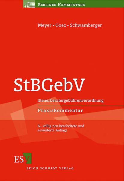 StBGebV - Sonstige Adaption von Volkmann, Thomas / Jost, Walter / Gallus, Horst. Kommentiert von Meyer, Horst / Goez, Christoph / Schwamberger, Gerald