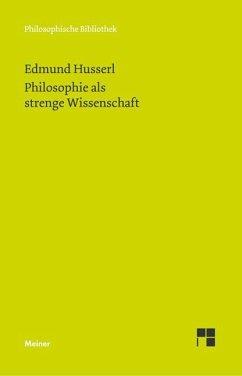 Philosophie als strenge Wissenschaft - Husserl, Edmund