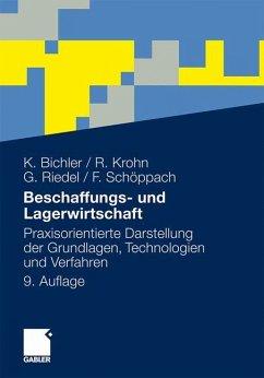 Beschaffungs- und Lagerwirtschaft - Bichler, Klaus; Krohn, Ralf