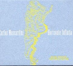 Horizonte Infinito - Carlos Moscardini/Luciana Jury