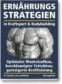 Ernährungsstrategien in Kraftsport und Bodybuilding