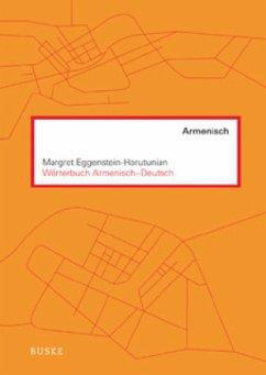 Wörterbuch Armenisch-Deutsch - Eggenstein-Harutunian, Margret