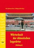 Wörterbuch der chinesischen Sagwörter (Xiehouyu)