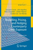 Modelling, Pricing, and Hedging Counterparty Credit Exposure