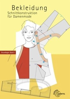 Schnittkonstruktion für Damenmode 01. Grundlagen Bd.1 - Hofenbitzer, Guido