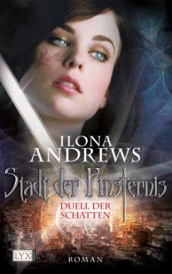 Duell der Schatten / Stadt der Finsternis Bd.3 - Andrews, Ilona