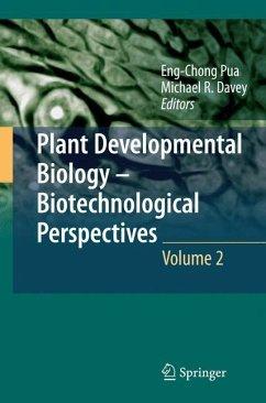 Plant Developmental Biology - Biotechnological Perspectives 2