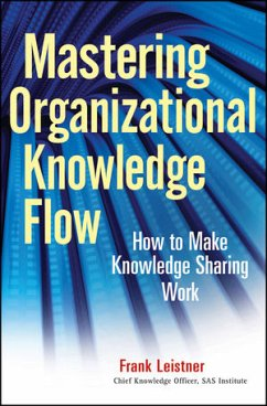 Mastering Organizational Knowledge Flow: How to...