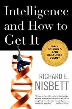 Intelligence and How to Get It - Nisbett, Richard E. (University of Michigan)
