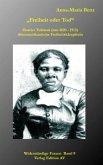 """""""Freiheit oder Tod"""" - Harriet Tubman (1820 - 1913)"""