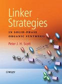 Linker Strategies in Solid-Phase Organic Synthesis