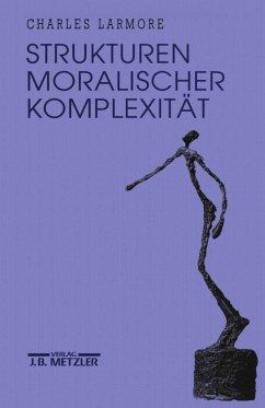 Strukturen moralischer Komplexität; .