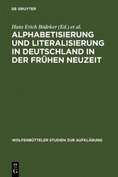 Alphabetisierung und Literalisierung in Deutschland in der Frühen Neuzeit