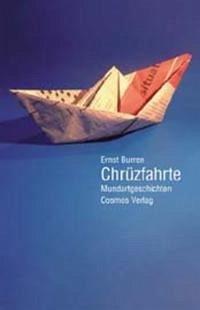 Chrüzfahrte - Burren, Ernst