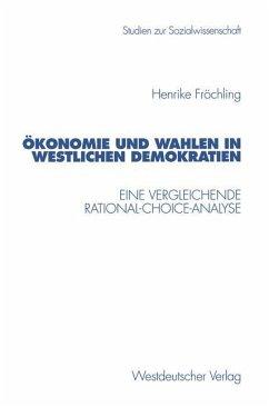 Demokratie und Wahlen in westlichen Demokratien - Fröchling, Henrike