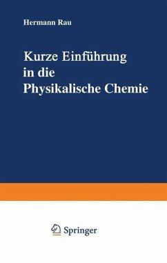Kurze Einführung in die Physikalische Chemie