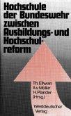 Hochschule der Bundeswehr zwischen Ausbildungs- und Hochschulreform