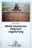 Nicht-chemische Unkrautregulierung