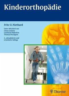 Kinderorthopädie - Niethard, Fritz Uwe