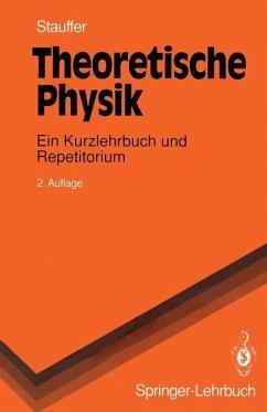 Theoretische Physik - Stauffer, Dietrich