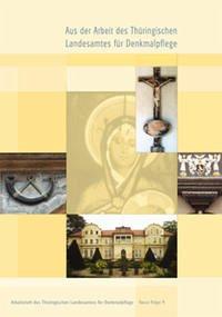 Aus der Arbeit des Thüringischen Landesamtes für Denkmalpflege – Jahrgangsband 2002