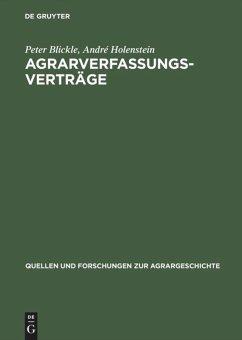 Agrarverfassungsverträge - Blickle, Peter; Holenstein, André