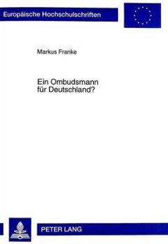 Ein Ombudsmann für Deutschland? - Franke, Markus