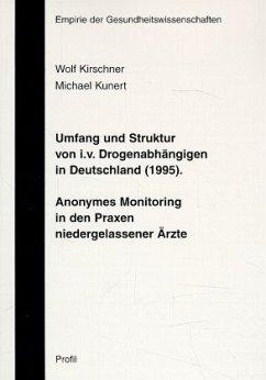 Umfang und Struktur von i.v. Drogenabhängigen in Deutschland (1995)