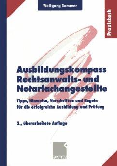 Ausbildungskompass Rechtsanwalts- und Notarfachangestellte - Sommer, Wolfgang