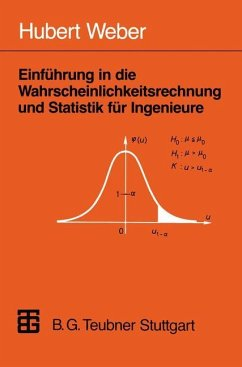 Einführung in die Wahrscheinlichkeitsrechnung und Statistik für Ingenieure - Weber, Hubert
