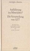 Aufklärung im Mittelalter? Die Verurteilung von 1277